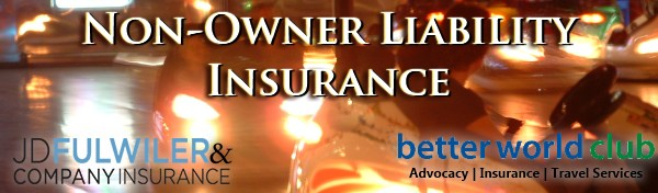 Better World Club Non-Owner Liability Insurance Banner